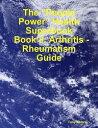 "書, 雜誌, 漫畫 - The ""People Power"" Health Superbook: Book 8. Arthritis - Rheumatism Guide【電子書籍】[ Tony Kelbrat ]"