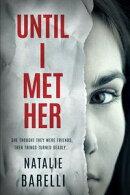 Until I Met Her