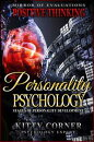Stages of Personality Development: Self Esteem, Goal Setting, Reverse Psychology, Social Psychology, Free Souls (Positive Thinking Books)