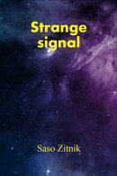 Strange Signal