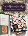 Tom and Becky's Sampler Quilt11 Projects Inspired by Mark Twain【電子書籍】[ Christina McCourt ]