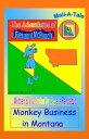 Montana/McPooch Mail-A-Tale:Monkey Business in Montana【電子書籍】[ Angela Randazzo ]