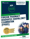 FOREIGN PHARMACY GRADUATES EQUIVALENCY EXAMINATION (FPGEE) Passbooks Study Guide【電子書籍】 National Learning Corporation