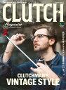 CLUTCH Magazine Vol.59【電子書籍】