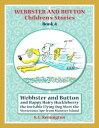 書, 雜誌, 漫畫 - Webbster and Button and Happy Hairy Huckleberry【電子書籍】[ KC Remington ]