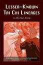 Lesser-Known Tai Chi Lineages