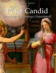 Peter Candid: Drawings & Paintings (Annotated)[ Raya Yotova ]