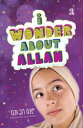 I Wonder About AllahBook One【電子書籍】[ Ozkan Oze ]