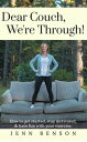 Dear Couch, We're Through!【電子書籍】[ Jenn Benson ]