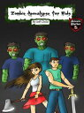 Zombie Apocalypse for KidsThe Sudden Zombie Invasion (Adventure Stories for Kids)【電子書籍】[ Jeff Child ]