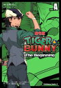TIGER&BUNNY -The Beginning- SIDE:A【電子書籍】[ 大野 ツトム ]