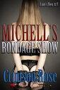 Michelle 039 s Bondage Show【電子書籍】 Crimson Rose