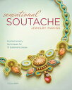 Sensational Soutache Jewelry MakingBraided Jewelry Techniques for 15 Statement Pieces【電子書籍】[ Csilla Papp ]
