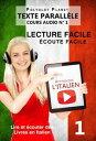 Apprendre l��italien - ?coute facile | Lecture facile | Texte parall?le COURS AUDIO N�� 1Lire et ?couter des Livres en Italien, #1���Żҽ��ҡ�[ Polyglot Planet ]