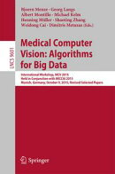 Medical Computer Vision: Algorithms for Big Data