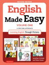 English Made Easy Volume One A New ESL Approach: Learning English Through Pictures【電子書籍】 Jonathan Crichton