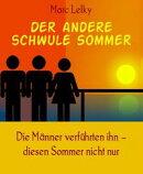 Der andere schwule Sommer