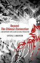 Beyond The Chinese ConnectionContemporary Afro-Asian Cultural Production【電子書籍】[ Crystal S. Anderson ]