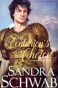 The Centurion's Choice: An Eagle's Honor NovellaEagle's Honor【電子書籍】[ Sandra Schwab ]