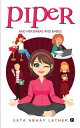 Piperand her babas and babes【電子書籍】[ Ekta Abhay Lather ]