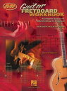 Guitar Fretboard Workbook (Music Instruction)A Complete System for Understanding the Fretboard For Acoustic or Electric Guitar【電子書籍】[ Barrett Tagliarino ]