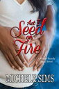 Act I: The Seed on FireMoore Family Saga【電子書籍】[ Michele Sims ]