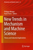 New Trends in Mechanism and Machine ScienceTheory and Industrial Applications【電子書籍】