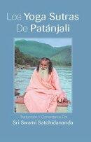 Los Yoga Sutras de Patanjali: Traducci'on y Comentarios Por Sri Swami Satchidananda
