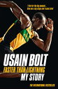 Faster than Lightning: My Autobiography【電子書籍】[ Usain Bolt ]