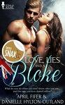 Love, Lies and a Bloke[ April Fifer ]