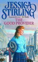 The Good ProviderBook One【電子書籍】[ Jessica Stirling ]