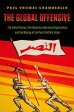The Global OffensiveThe United States, the Palestine Liberation Organization, and the Making of the Post-Cold War Order【電子書籍】[ Paul Thomas Chamberlin ]