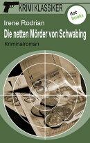 Krimi-Klassiker - Band 6: Die netten M���rder von Schwabing