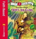 Troo's Big Climb【電子書籍】[ Cheryl Crouch ]