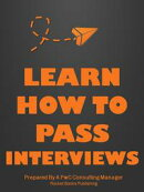 Learn How To Pass Interviews