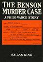 The Benson Murder Case【電子書籍】[ S. S. Van Dine ]