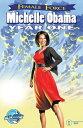 Female Force: Michelle Obama: Year One【電子書籍】 Robert Schnakenberg