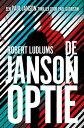 De Janson optie3 Paul Janson【電子書籍】[ Robert Ludlum ]
