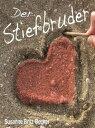 Der Stiefbruder【電子書籍】[ Susanne...