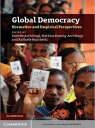 Global DemocracyNormative and Empirical Perspectives【電子書籍】