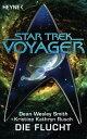 Star Trek - Voyager: Die FluchtRoman【電子書籍】[ Dean Wesley Smith ]