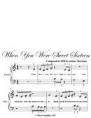 When You Were Sweet Sixteen Beginner Piano Sheet Music