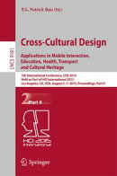 Cross-Cultural Design Applications in Mobile Interaction, Education, Health, Transport and Cultural Heritage