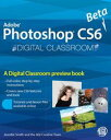 Photoshop CS6 Beta New FeaturesDigital Classroom Preview【電子書籍】[ AGI Creative Team ]