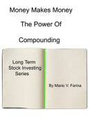 Money Makes Money The Power of Compounding