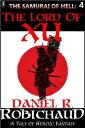 The Lord of Xu【電子書籍】[ Daniel R. Robichaud ]