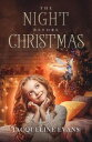 The Night Before Christmas【電子書籍】[ Jacqueline Evans ]
