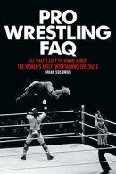 Pro Wrestling FAQ