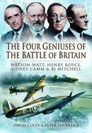 The Four Geniuses of the Battle of Britain