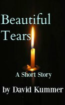 Beautiful Tears: A Contemporary Fiction Short Story